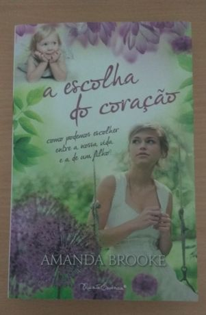 A escolha do coração - Amanda Brooke