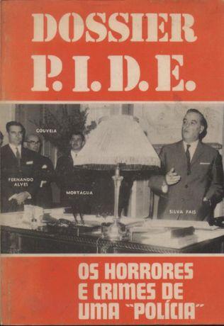 """Dossier P.I.D.E. Os Horrores e crimes de uma """"polícia"""""""