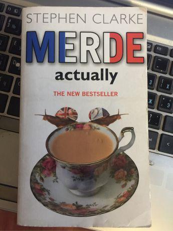 Книга Stephen Clarke , Merde Actually