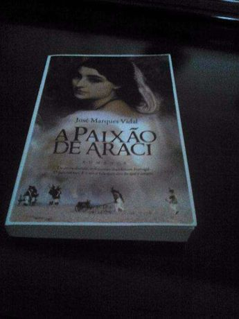 """Livro """" A Paixao de Araci"""""""