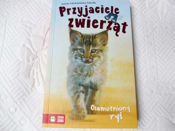 """Przyjaciele zwierząt """"Osamotniony ryś"""" Aniela Cholewińska-Szkolik"""