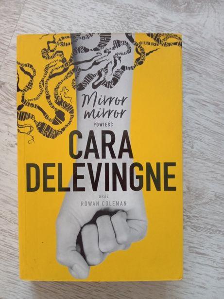 Cara Delevigne, Mirror mirror