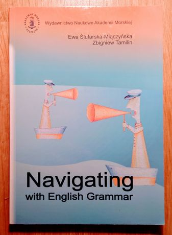 Navigating with English Grammar Akademia Morska