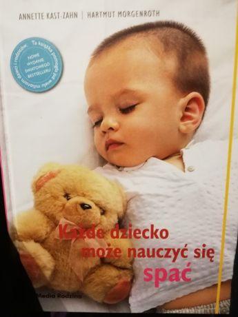 """Książka """"Każde dziecko może nauczyć się spać"""" Kast-Zahn, Morgenroth"""