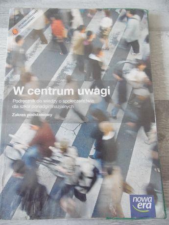 W centrum uwagi podręcznik do wiedzy o społeczeństwie