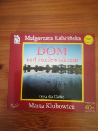 Dom nad rozlewiskiem Małgorzata Kalicinska audiobook