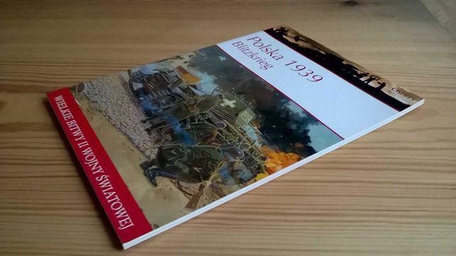 Wielkie bitwy II wojny światowej – Polska 1939 - Blitzkrieg