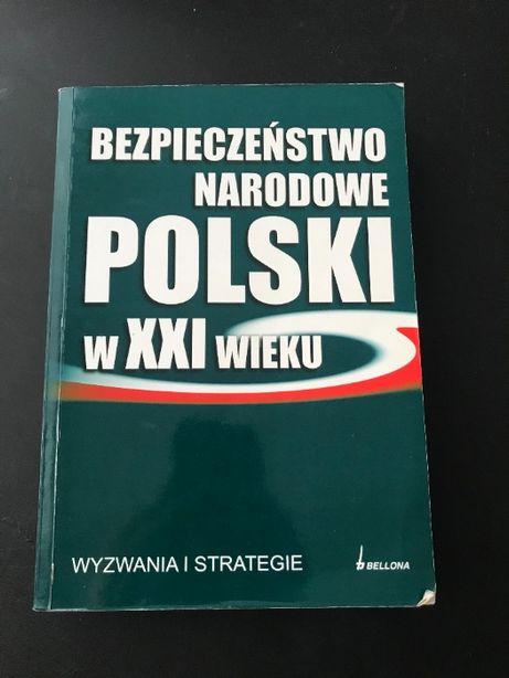 """Książka """"Bezpieczeństwo Narodowe Polski w XXI wieku"""""""