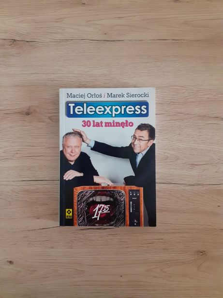 Teleexpress. 30 lat minęło - Maciej Orłoś, Marek Sierocki