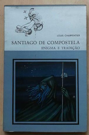 santiago de compostela, enigma e tradição,  louis charpentier