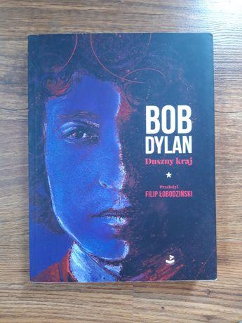 Duszny kraj Bob Dylan