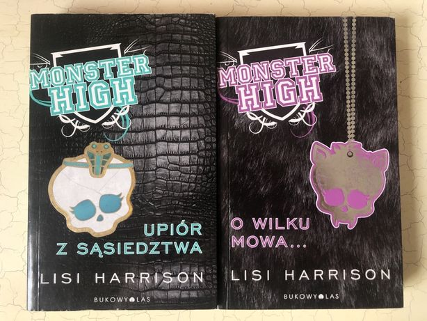 Monster High tom 2,3 Upiór z sąsiedztwa O wilku mowa Lisi Harrison