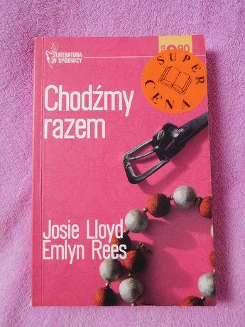 Chodźmy razem Josie Lloyd Emlyn Rees Literatura w spódnicy Romans