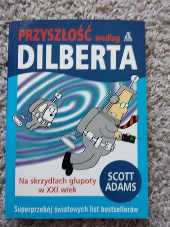 Przyszłość wg Dilberta - Scott Adams