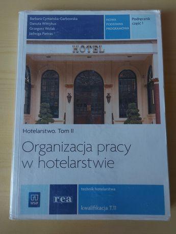 Organizacja pracy w hotelarstwie Tom II część 1