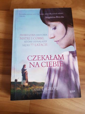 Książka Czekałam na Ciebie C. LaGrow C. Coloma