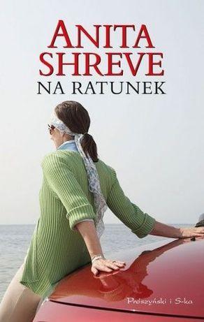 Książkę ,, Na ratunek'' : A. Shreve