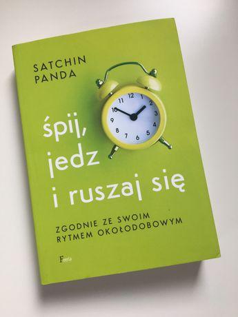 jedz,śpij i ruszaj się Satchin Panda