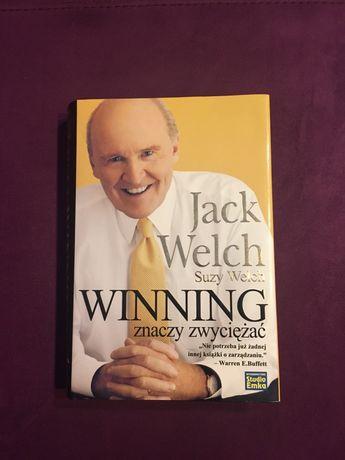 Winning znaczy zwyciężać Jack Welch Suzy Welch