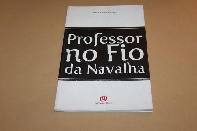 Professor no Fio da Navalha// Maria Cecília Campos