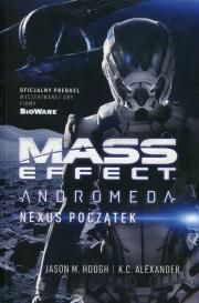 Mass Effect Andromeda: Nexus początek Autor: K. C. Alexander