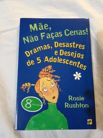 """""""MÃE, NÃO FAÇAS CENAS: Dramas, desastres e desejos de 5 adolescentes"""""""