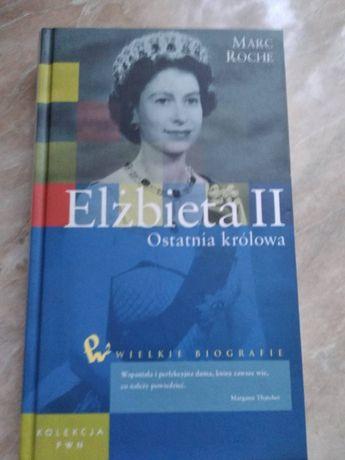 ELŻBIETA II Ostatnia królowa