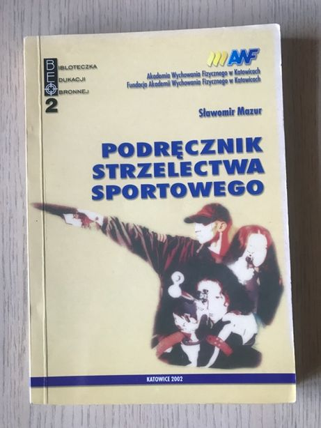 Sławomir Mazur - Podręcznik Strzelectwa Sportowego