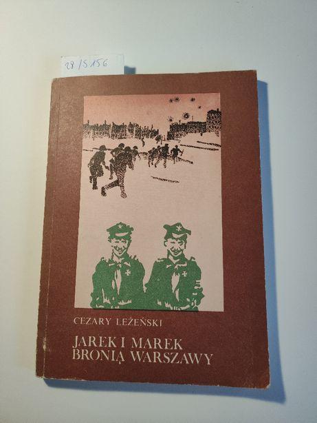 Cezary Leżeński - Jarek i Marek bronią Warszawy