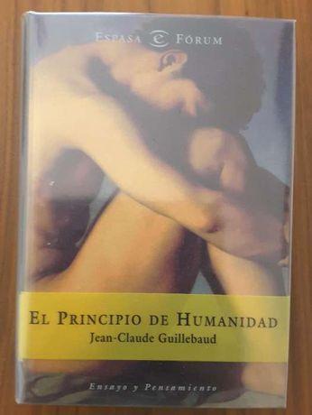 Jean-Claude Guillebaud - El Principio de Humanidad