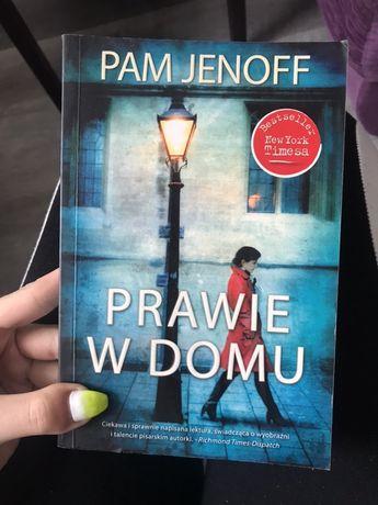 """Książka """"Prawie w domu"""" Pam Jenoff"""