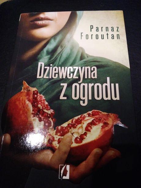 """Książka Parnaz Faroutan """" Dziewczyna z ogrodu""""."""