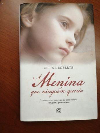 """Livro """" a menina que ninguém queria"""""""