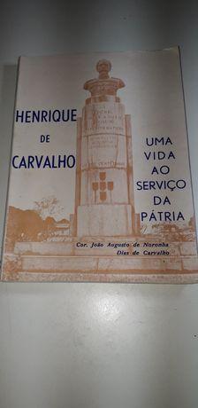 Henrique de Carvalho, Uma Vida ao Serviço da Pátria