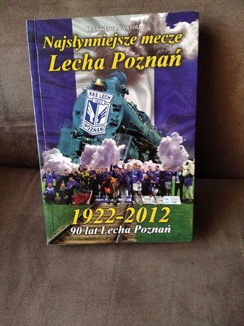 Radosław Nawrot, Najsłynniejsze mecze Lecha Poznań