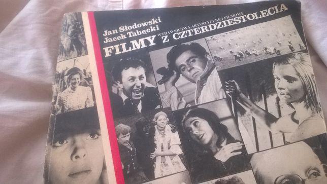 Filmy z Czterdziestolecia Jan Słodowski Jacek Tabęcki