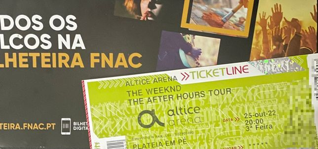 Bilhete The Weeknd - 25 de Outubro.