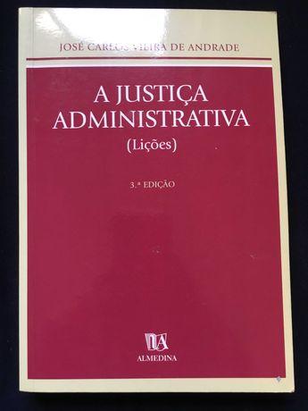 A Justiça Administrativa 3ª edição