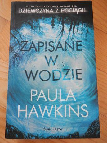 Zapisane w wodzie / Paula Hawkins