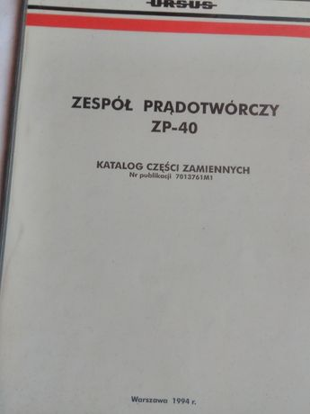 Katalog części Ursus zespól prądotwórczy ZP-40 oryginał