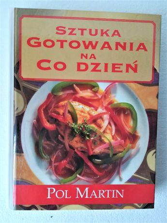 Pol Martin, Sztuka gotowania na co dzień