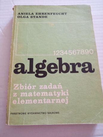 Algebra. Zbiór zadań z matematyki elementarnej.