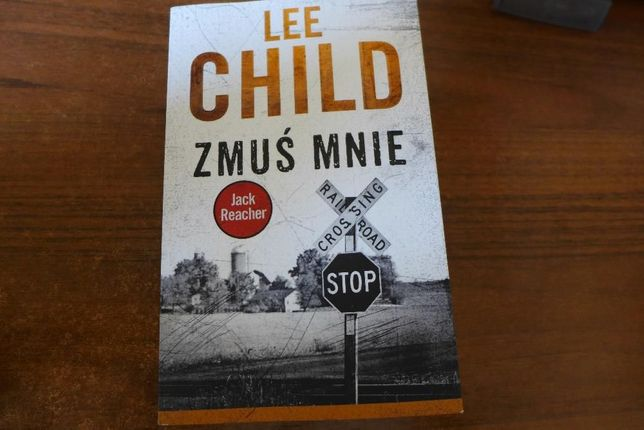 lee child - zmuś mnie