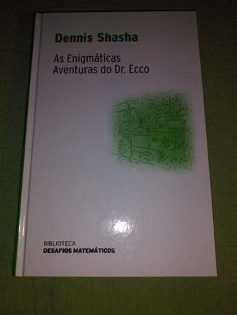 As Enigmáticas Aventuras do Dr. Ecco - Dennis Shasha