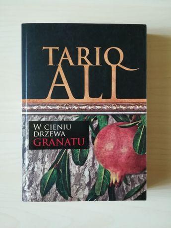 W cieniu drzewa granatu - Tariq Ali