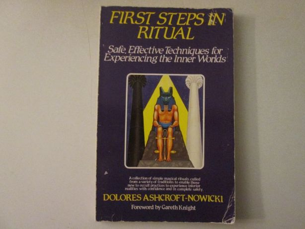 First steps in Ritual- Dolores Ashcroft-Nowicki