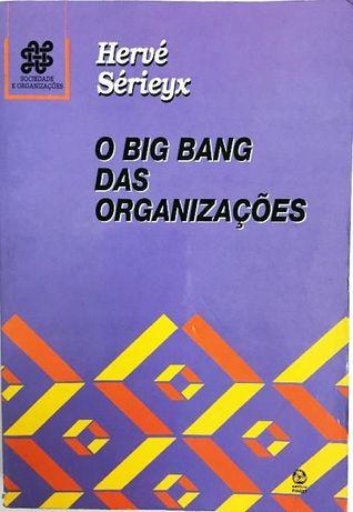 O Big Bang das Organizações