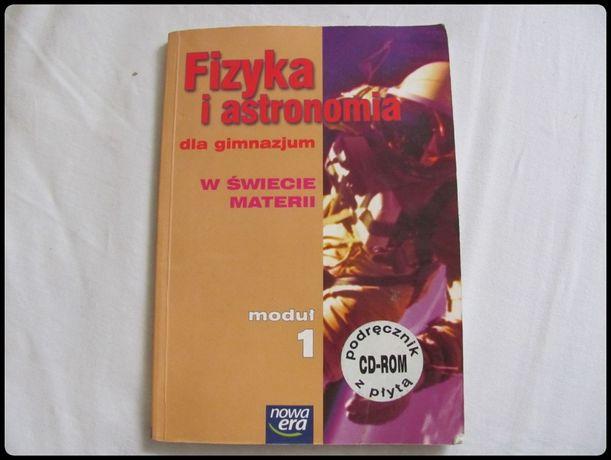 Fizyka i astronomia w świecie materii, podręcznik 1 kl. gimn
