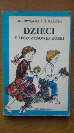 Dzieci z leszczynowej górki - M. Kownacka i Z. Malicka