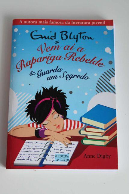 """livro- """" vem aí uma rapariga rebelde e guarda um segredo"""""""